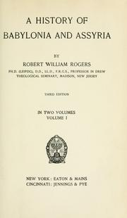 A history of Babylonia and Assyria by Rogers, Robert William