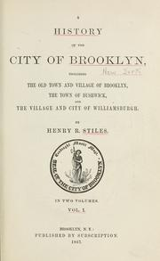 Cover of: A history of the city of Brooklyn by Henry Reed Stiles
