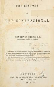 Cover of: The history of the confessional | John Henry Hopkins