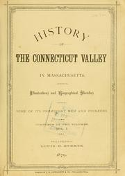 Cover of: History of the Connecticut Valley in Massachusetts by