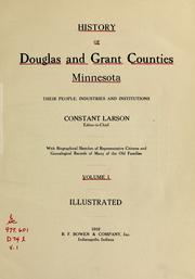 Cover of: History of Douglas and Grant counties, Minnesota by Constant Larson, editor-in-chief.