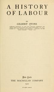 Cover of: A history of labour | Gilbert Stone