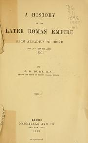 A  history of the later Roman empire by J. B. (John Bagnell) Bury