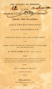 The history of missions by Brown, William.
