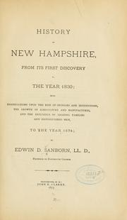 Cover of: History of New Hampshire, from its first discovery to the year 1830 | Edwin David Sanborn