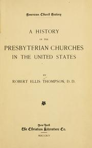 Cover of: A history of the Presbyterian churches in the United States