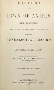 Cover of: History of the town of Antrim, New Hampshire by W. R. Cochrane
