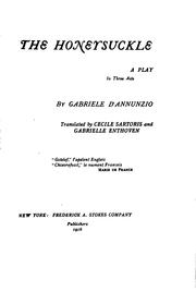 Cover of: The honeysuckle: a play in three acts