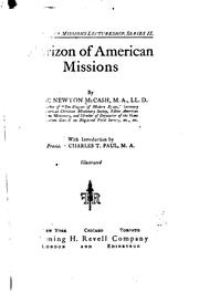 Cover of: Horizon of American missions | Isaac Newton McCash