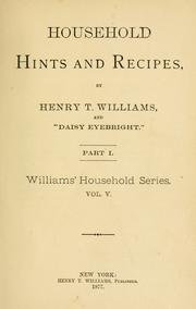 Cover of: Household hints and recipes | Henry T. Williams