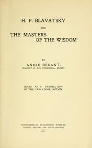 Cover of: H.P. Blavatsky and the masters of the wisdom. | Annie Wood Besant