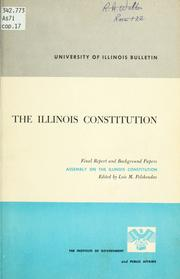 Cover of: Illinois Constitution | Assembly on the Illinois Constitution (1962 Monticello, Ill.)