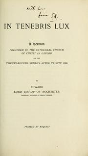 Cover of: In tenebris lux | Church of England. Diocese of Rochester. Bishop (1895-1911 : Talbot)