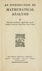 Cover of: An introduction to mathematical analysis | Griffin, Frank Loxley