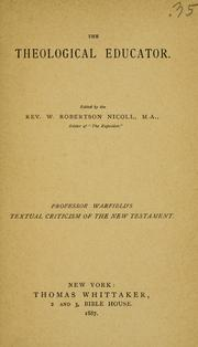 Cover of: An introduction to the textual criticism of the New Testament by Warfield, Benjamin Breckinridge.