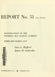 Cover of: Investigation of the Weddell Sea coastal current | Gary L. Hufford