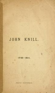Cover of: John Knill, 1733-1811 | [by J.J.R.