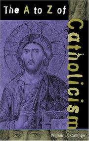 Cover of: The A to Z of Catholicism