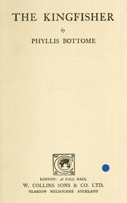 Cover of: Kingfisher, by Phyllis Bottome ..