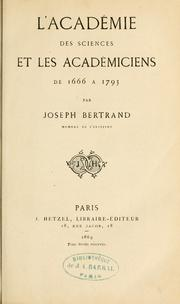 Cover of: L' Academie des sciences et les ecademiciens de 1666 a 1793