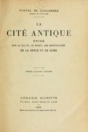 La cité antique by Fustel de Coulanges