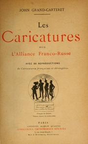Cover of: L' actualité en images: Les caricatures sur l'Alliance Franco-Russe.  Front. par Trewey.