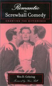Cover of: Romantic vs. screwball comedy: charting the difference