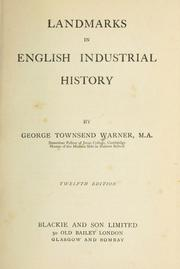 Cover of: Landmarks in English industrial history. | George Townsend Warner