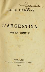 Cover of: L' Argentina vista come é | Luigi Barzini