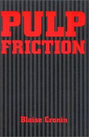Cover of: Pulp friction | Blaise Cronin