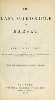 Cover of: The last chronicle of Barset. | Anthony Trollope
