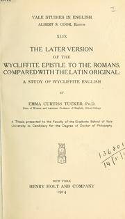 Cover of: The later version of the Wycliffite Epistle to the Romans, compared with the Latin original |