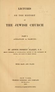 Cover of: Lectures on the history of the Jewish Church ... | Stanley, Arthur Penrhyn