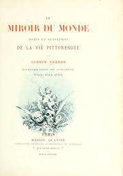 Cover of: Le miroir du monde: notes et sensations de la vie pittoresque