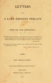 Cover of: Letters from a late eminent prelate to one of his friends ..