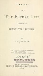Cover of: Letters On The Future Life Addressed To Henry Ward Beecher