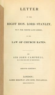 Cover of: Letter to the Right Hon. Lord Stanley, M.P. for North Lancashire, on the law of church rates