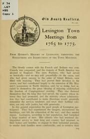 Cover of: Lexington town meetings from 1765 to 1775 | Hudson, Charles