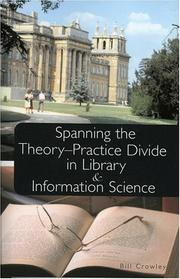 Spanning the theory-practice divide in library and information science