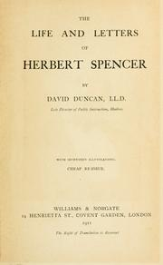 Cover of: life and letters of Herbert Spencer. | Duncan, David