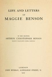 Life and letters of Maggie Benson