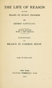 Cover of: The Life Of Reason Or The Phases Of Human Progress