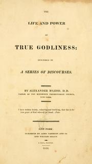 Cover of: The life and power of true godliness | McLeod, Alexander