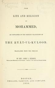 Cover of: life and religion of Mohammed | Muhammad Baqir ibn Muhammad Taqi Majlisi