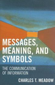 Cover of: Messages, Meanings and Symbols | Charles T. Meadow