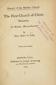 Cover of: Manual of the mother church, The First Church of Christ, Scientist, in Boston, Massachusetts