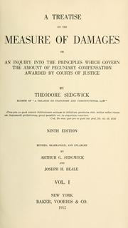 Cover of: A treatise on the measure of damages | Sedgwick, Theodore