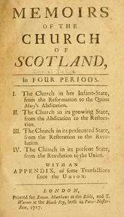 Cover of: Memoirs of the Church of Scotland: in four periods