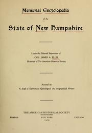 Cover of: Memorial encyclopedia of the state of New Hampshire | under the editorial supervision of J. A. Ellis; assisted by a staff of writers.