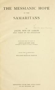 Cover of: The messianic hope of the Samaritans | Jacob ben Aaron.
